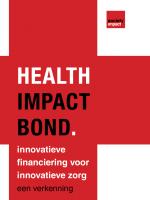 Health Impact Bond Innovatieve financiering voor innovatieve zorg-01
